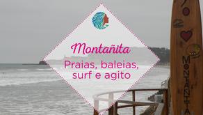 Montañita – Praias, baleias, surf e agito