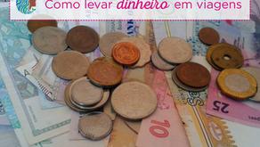 Como levar o dinheiro em viagens