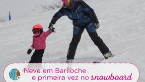 Neve em Bariloche e primeira vez no snowboard