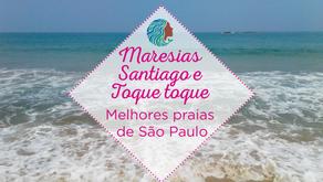 Maresias, Santiago e Toque-toque – Melhores praias de São Paulo