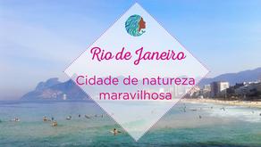 Rio de Janeiro – natureza maravilhosa e desigualdade social