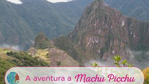 A aventura a Machu Picchu