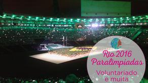Paralimpíadas Rio 2016 - voluntariado e aprendizado