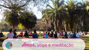 Amor, yoga e meditação