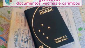 Tudo sobre fronteiras - documentos, vacinas e carimbos