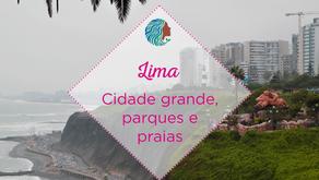 Lima – cidade grande, praias e parques