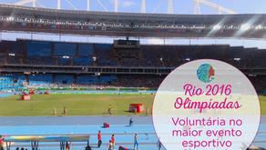 Olimpíadas Rio 2016 - Voluntária no maior evento esportivo do mundo