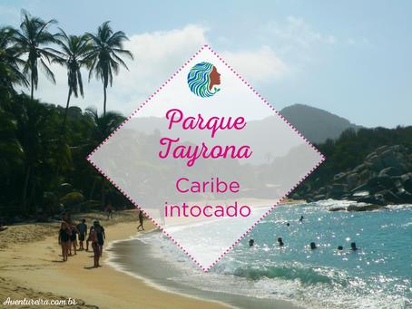Parque Tayrona – Caribe intocado