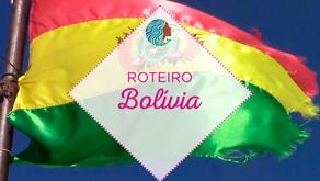 Roteiro - Bolívia