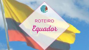 Roteiro – Equador