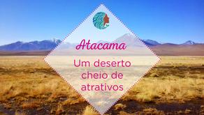 Atacama - Um deserto cheio de possibilidades