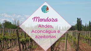 Mendoza – Andes, Aconcágua e azeitonas