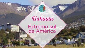 Ushuaia – Extremo sul da América
