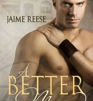 A Better Man (The Men of Halfway House #1) by Jaime Reese