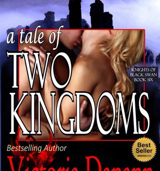 A Tale of Two Kingdoms (Knights of Black Swan #6) by Victoria Danann