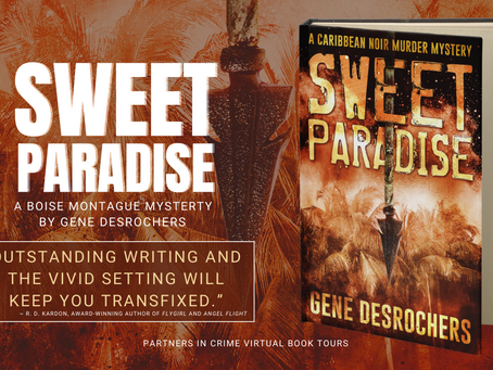 TOUR & #GIVEAWAY: Sweet Paradise (Boise Montague #2) by Gene Desrochers