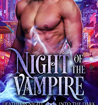 Night of the Vampire (Deathless Night - Into the Dark #1) by L.E. Wilson