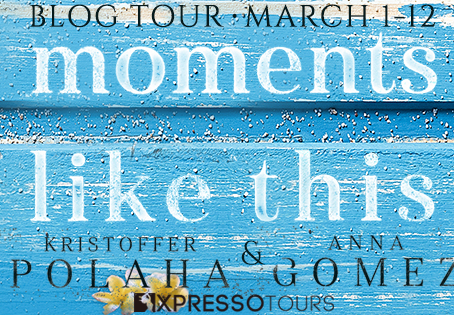TOUR & #GIVEAWAY - Moments Like This (From Kona with Love #1) by Anna Gomez & Kristoffer Polaha