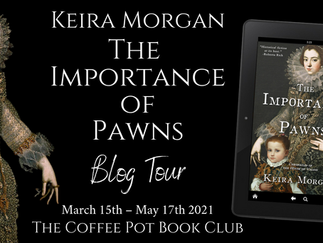 Tour - The Importance of Pawns (Chronicles of the House of Valois) by Keira J. Morgan
