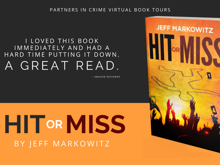 TOUR & #GIVEAWAY - Hit or Miss by Jeff Markowitz