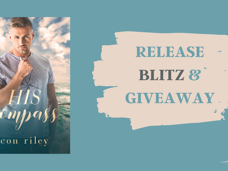 RELEASE BLITZ, REVIEW & #GIVEAWAY - His Compass (His Contemporary MM Romance #2) by Con Riley
