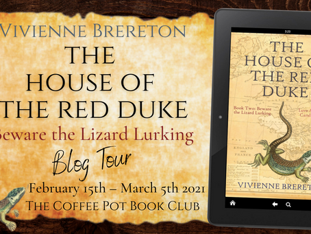 TOUR - Beware the Lizard Lurking (The House of the Red Duke #2) by Vivienne Brereton