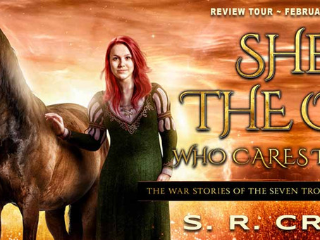 She's the One Who Cares Too Much (War Stories of the Seven Troublesome Sisters #2) by S. R. Cronin