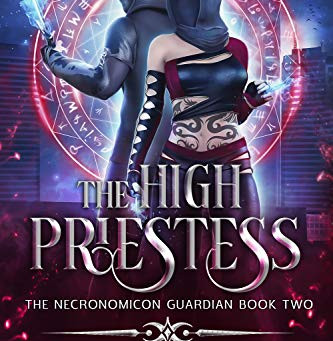 The High Priestess (The Necronomicon Guardian #2) by Maya Daniels