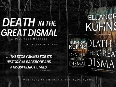 TOUR & #GIVEAWAY - Death in the Great Dismal (Will Rees Mysteries #9) by Eleanor Kuhns