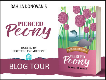Tour & #Giveaway: Pierced Peony (Motts Cold Case Mystery #2) by Dahlia Donovan