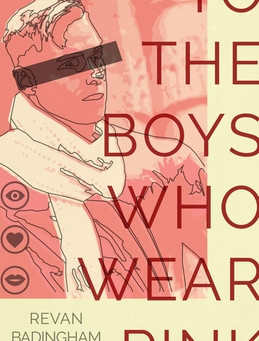 To the Boys Who Wear Pink by Revan Badingham III