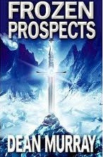 Frozen Prospects (Guadel Chronicles #1) by Dean Murray