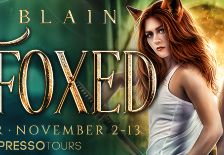 TOUR, EXCERPT & #GIVEAWAY - Outfoxed (The Fox Witch, #1) by R.J. Blain