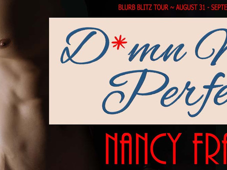TOUR, REVIEW & #GIVEAWAY - D*mn Near Perfect (Cougars & Cubs #1) by Nancy Fraser