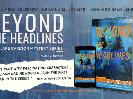 Tour & #Giveaway: Beyond the Headlines (Clare Carlson #4) by R.G. Belsky