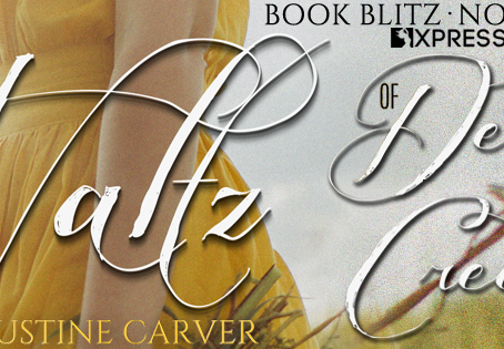 BLITZ, EXCERPT & #GIVEAWAY - The Waltz of Devil's Creek by Justine Carver