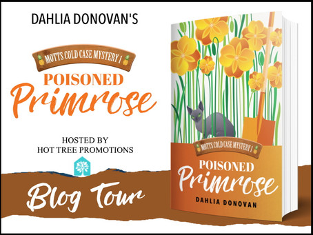 RELEASE BLITZ & #GIVEAWAY - Poisoned Primrose (Motts Cold Case Mystery #1) by Dahlia Donovan
