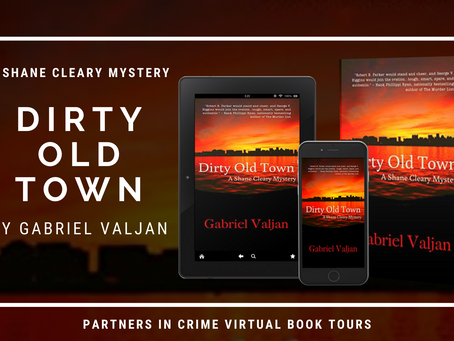 TOUR, EXCERPT & #GIVEAWAY - Dirty Old Town (A Shane Cleary Mystery #1) by Gabriel Valjan