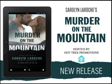 TOUR, REVIEW & #GIVEAWAY - Murder on the Mountain (Marshall Brothers #1) by Carolyn LaRoche