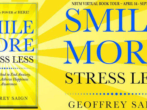 TOUR & #GIVEAWAY: Smile More Stress Less by Geoffrey Saign