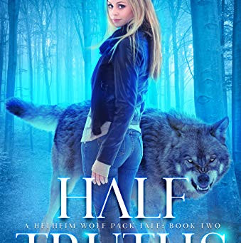 Half Truths (Helheim Wolf Pack Tale #2) by Lauren Dawes