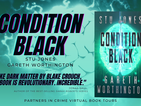 Tour & #Giveaway: Condition Black by Stu Jones & Gareth Worthington