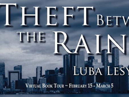 TOUR & #GIVEAWAY - Theft Between the Rains by Luba Lesychyn