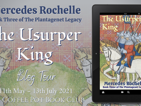 TOUR: The Usurper King (The Plantagenet Legacy #3) by Mercedes Rochelle