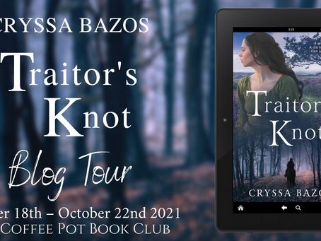 Tour: Traitor's Knot (Quest for Three Kingdoms #1) by Cryssa Bazos