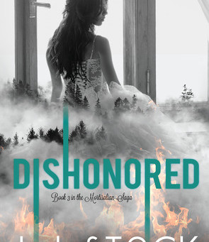 Dishonored (Mortisalian Saga #3) by L.J. Stock