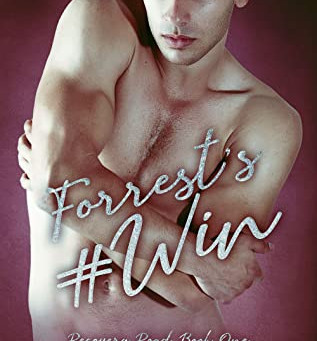 Forrest's #Win (Recovery Road #1) by Jennifer Cody