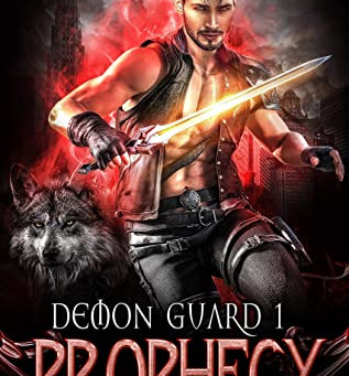 Prophecy (Demon Guard #1) by Cheree Alsop