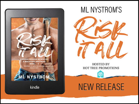 TOUR & #GIVEAWAY - Risk It All (MacAteer Brothers #4) by M.L. Nystrom