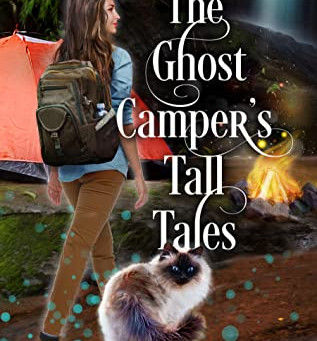 The Ghost Camper's Tall Tales (Destiny Falls Mystery & Magic #3) by Elizabeth Pantley